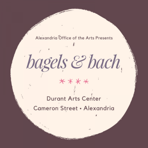 Bagels and Bach @ Durant Arts Center | Alexandria | Virginia | United States