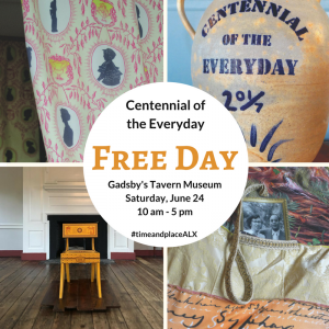 Free Day: Centennial of the Everyday at Gadsby's Tavern Museum @ Gadsby's Tavern Museum | Alexandria | Virginia | United States