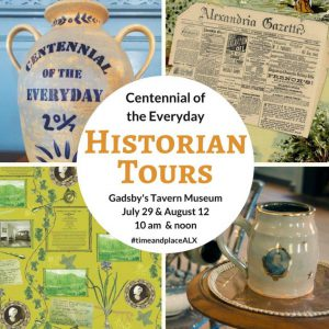 Historian Tours of Centennial of the Everyday @ Gadsby's Tavern Musuem | Alexandria | Virginia | United States