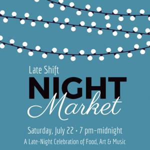 The Late Shift: Night Market @ The Torpedo Factory | Alexandria | Virginia | United States