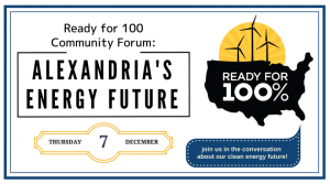 Ready for 100 Community Forum: Alexandria's Energy Future @ Alexandria Renew Enterprises - Rm 600   Alexandria   Virginia   United States