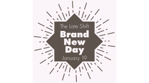 The Late Shift: Brand New Day @ Torpedo Factory Art Center | Alexandria | Virginia | United States