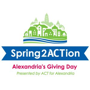 Spring2ACTion @ Spring2ACTion presented by ACT for Alexandria | Alexandria | Virginia | United States