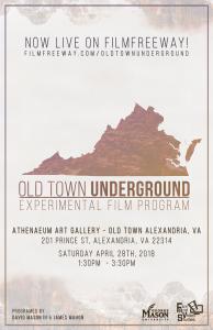 Old Town Underground | Experimental Film Program @ Northern Virginia Fine Arts Association @ the Athenaeum | Alexandria | Virginia | United States