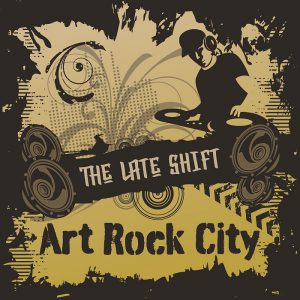 The Late Shift: Art Rock City @ Torpedo Factory Art Center | Wilmington | Delaware | United States