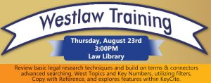 Intermediate Research with Westlaw @ Alexandria Law Library | Alexandria | Virginia | United States