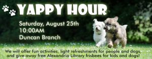 Yappy Hour with Alexandria Animal Welfare League @ James M. Duncan, Jr. Branch Library | Alexandria | Virginia | United States