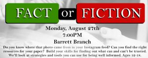 Fact or Fiction: Information smarts for teens @ Kate Waller Barrett Branch Library | Alexandria | Virginia | United States