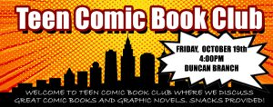 Teen Comic Book Club @ James M. Duncan, Jr. Branch Library | Charlotte | North Carolina | United States